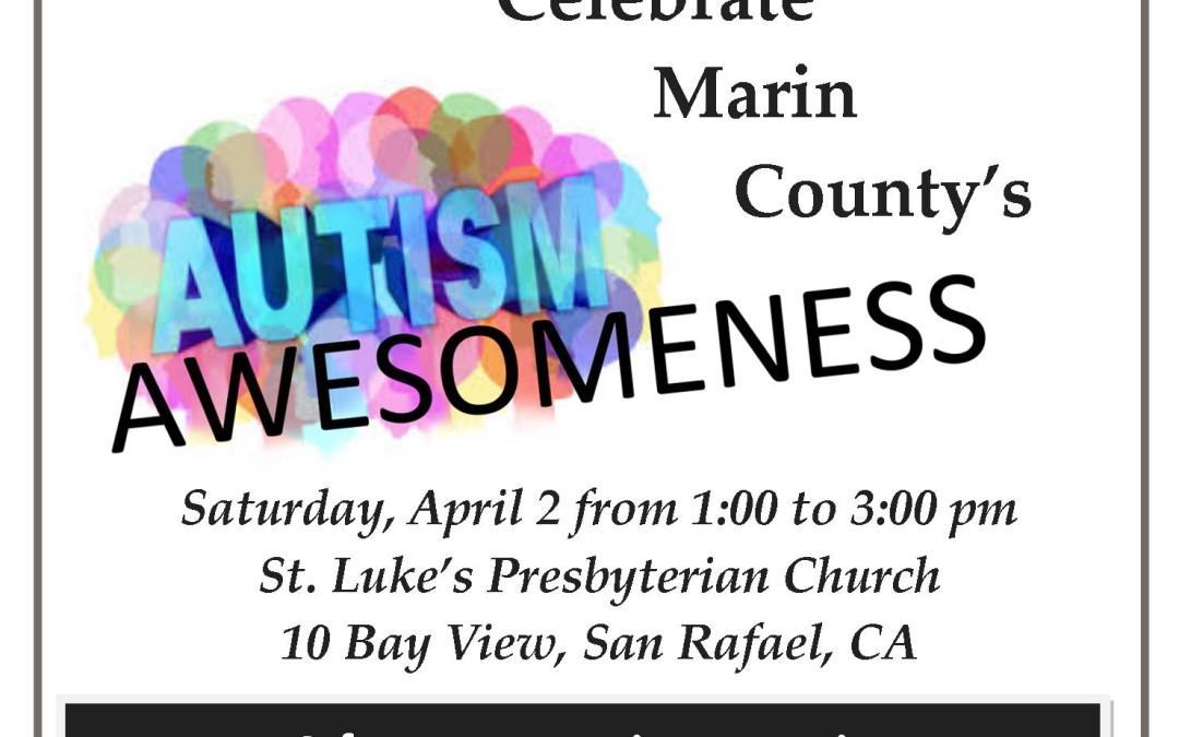 Autism Awesomeness This Saturday in San Rafael, CA!